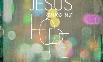 "Max Lucado Quote - ""Jesus gives us Hope"""