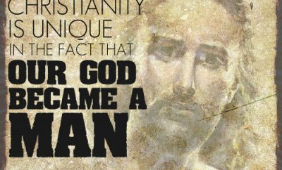 "A.C. Dixon Quote - ""Christianity is unique in the fact that our God became a man"""