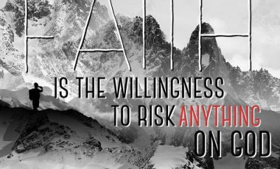 "Jack Hyles Quote - ""Faith is the willingness to risk anything on God"""
