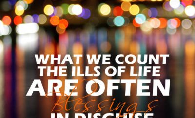 Matthew Henry Quote - What we count the ills of life are often blessings in disguise""