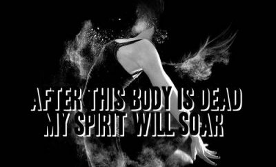 "Max Lucado Quote - ""After this body is dead, my spirit will soar"""