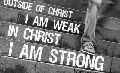 """Watchman Nee Quote - """"Outside of Christ, I am weak; in Christ, I am strong"""""""