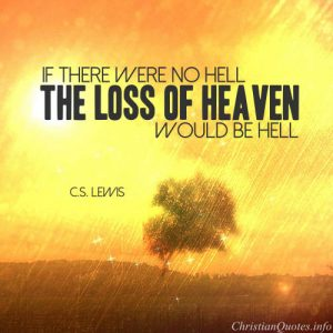 """Charles Spurgeon Quote - """"If there were no hell, the loss of heaven would be hell."""""""