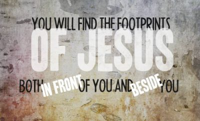 "Charles Stanley Quote - ""you will find the footprints of Jesus both in front of you and beside you."""