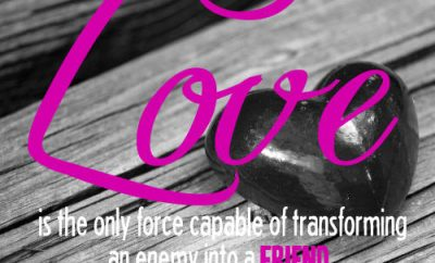 """Martin Luther King Jr. Quote - """"Love is the only force capable of transforming an enemy into a friend."""""""