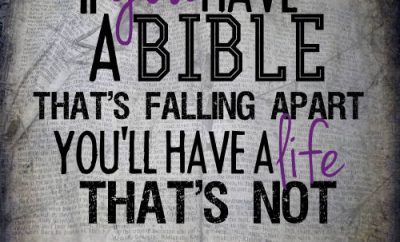 "Adrian Rogers Quote - ""If you have a Bible that's falling apart, you'll have a life that's not."""