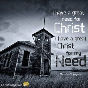 Charles Spurgeon Quote - Charles Spurgeon Quote - Christ Is Bigger Than Your Problems