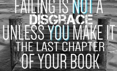 "Jack Hyles Quote - ""Failing is not a disgrace unless you make it the last chapter of your book."""