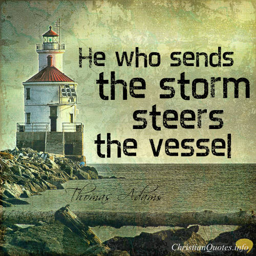 Thomas Adams Quote 6 Ways God Steers Christians Through Storms