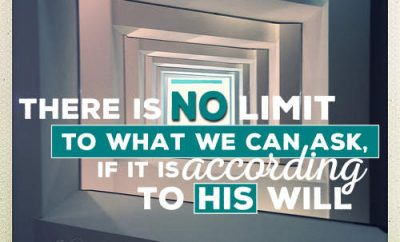 "John F Walvoord Quote - ""There is no limit to what we can ask, if it is according to His will."""