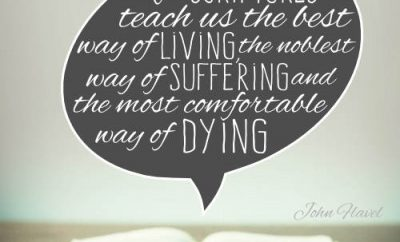"John Flavel Quote - ""The Scriptures teach us the best way of living, the noblest way of suffering and the most comfortable way of dying."""