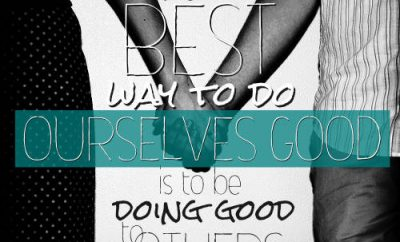 "Thomas Brooks Quote - ""The best way to do ourselves good is to be doing good to others"""