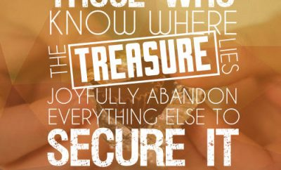 "D A Carson Quote - ""those who know where the treasure lies joyfully abandon everything else to secure it."""