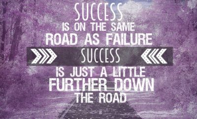 """Jack Hyles Quote - """"Success is on the same road as failure; success is just a little further down the road."""""""
