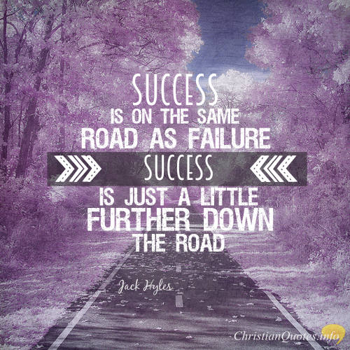 Quotes On Success And Failure: 5 Reasons Failures Are Successes In