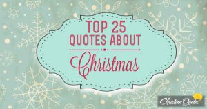 top 25 quotes about Christmas