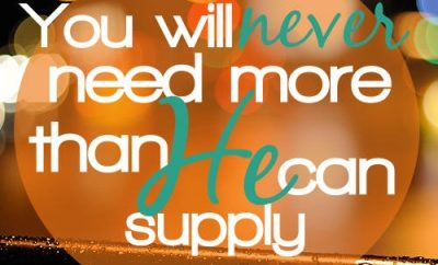 "JJ Packer Quote - ""You will never need more than He can supply"""