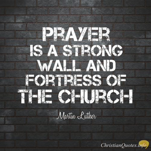 Martin luther quote 5 ways prayer protects you christianquotesfo martin luther quote 5 ways prayer protects you thecheapjerseys Choice Image