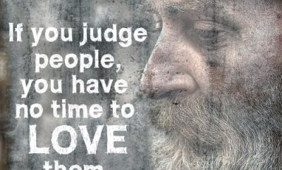 "Mother Teresa Quote - ""If you judge people, you have no time to love them."""