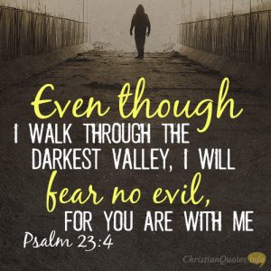 Bible Verses For Sterngth Psalm 23:4