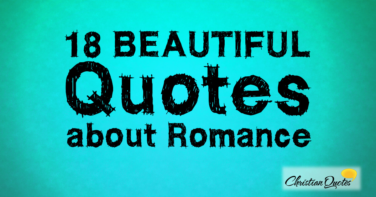 18 Beautiful Quotes About Romance