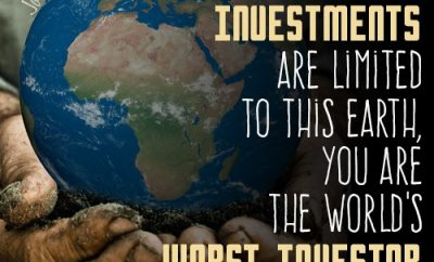 """If your investments are limited to this earth, you are the world's worst investor"""
