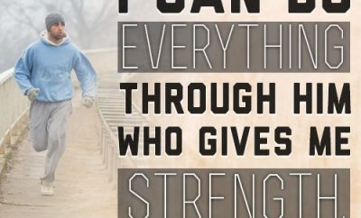 """""""I can do everything through him who gives me strength."""""""