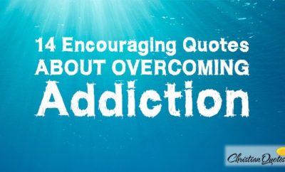 14 encouraging quotes about overcoming addiction