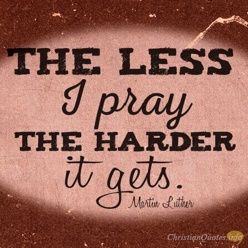 3 Consequences Of Not Praying Enough Christianquotesinfo