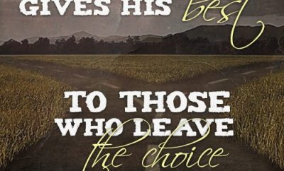 God always gives His best to those who leave the choice with him