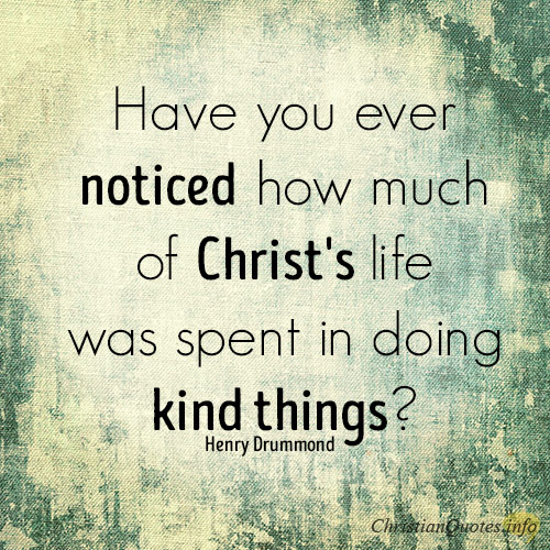18 Beautiful Quotes About Kindness Christianquotes Info