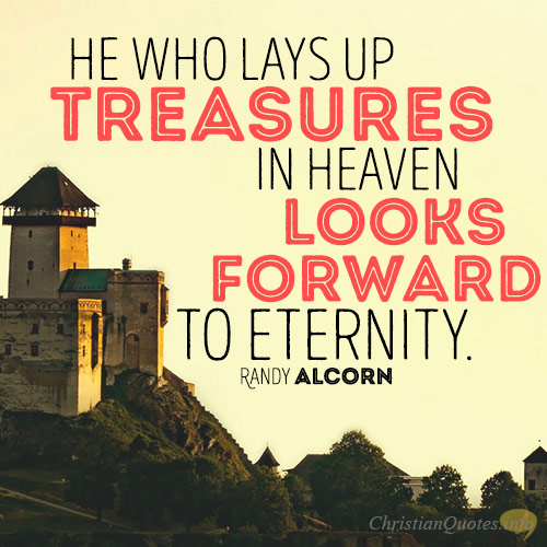 17 Beautiful Quotes About Treasures In Heaven Christianquotes Info