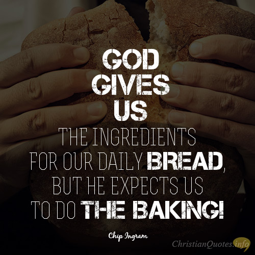 60 Ways To Prepare Our Daily Bread ChristianQuotes Mesmerizing Daily God Quotes