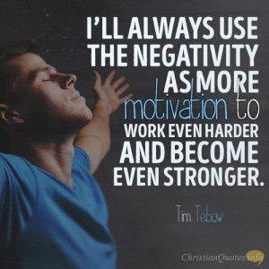 I'll always use the negativity as more motivation to work even harder and become even stronger