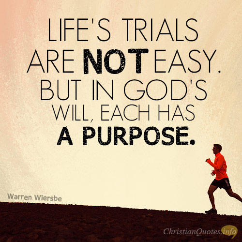 4 Reasons Trials Are Good Christianquotes Info