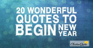 20 Wonderful Quotes to Begin the New Year