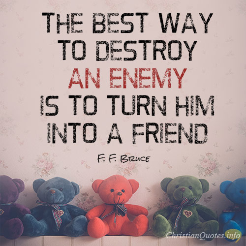 11 Best Bible Verses About Loving Your Enemies Christianquotesinfo