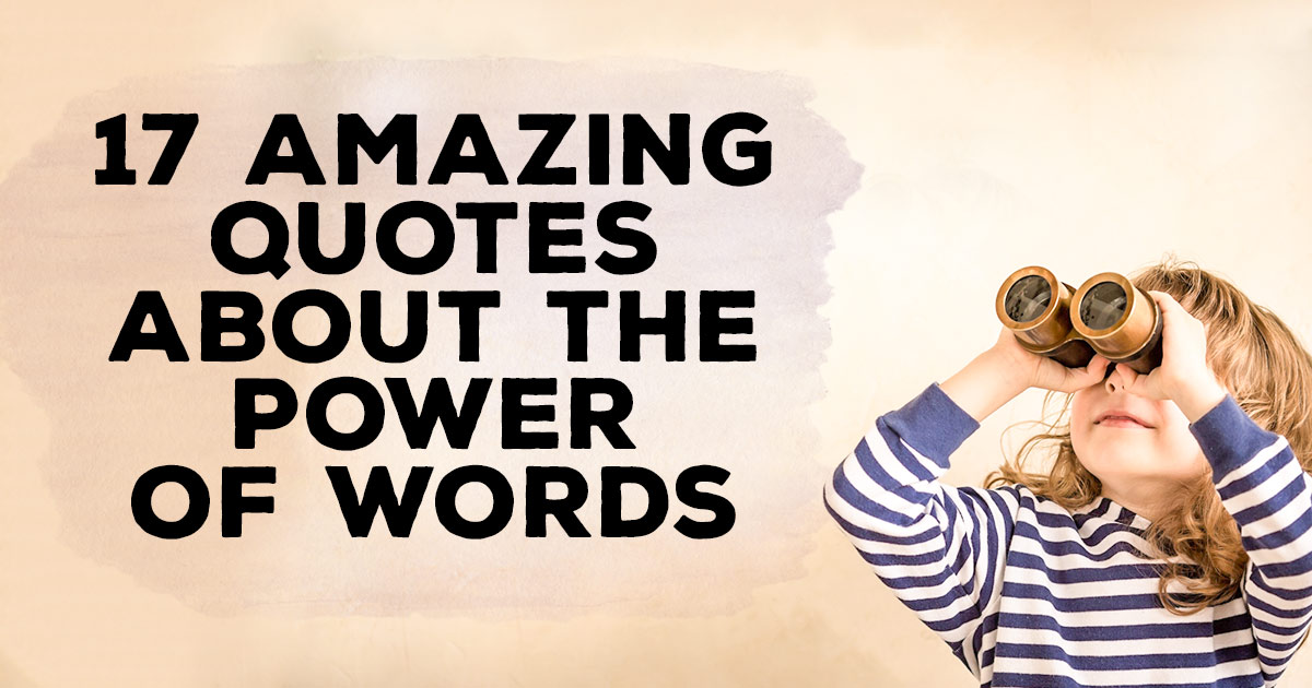 Quotes On Power Alluring 17 Amazing Quotes About The Power Of Words  Christianquotes