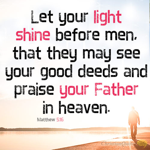 3 Reasons We Shine For God Christianquotesinfo