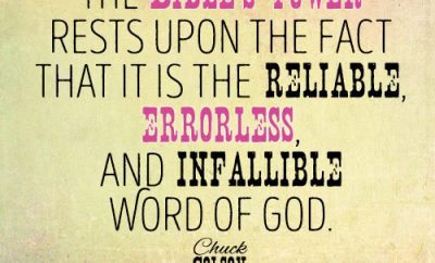 The Bible's power rests upon the fact that it is the reliable, errorless, and infallible Word of God