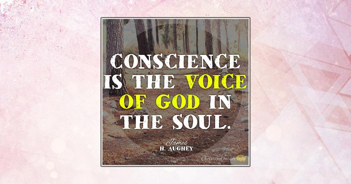 Conscience Is The Voice Of God Essay