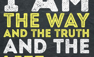 I am the way and the truth and the life