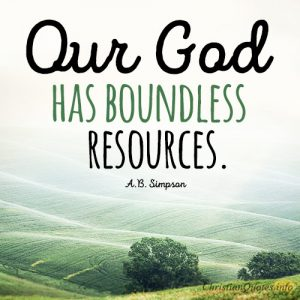 Our God has boundless resources