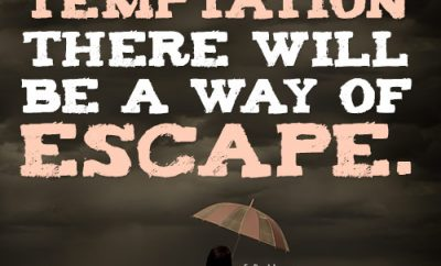 With every temptation there will be a way of escape