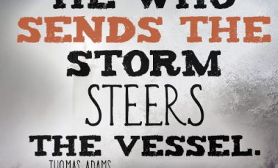 He who sends the storm steers the vessel