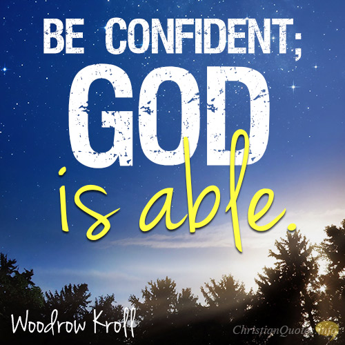 Lovely 4 Reasons For Confidence In God