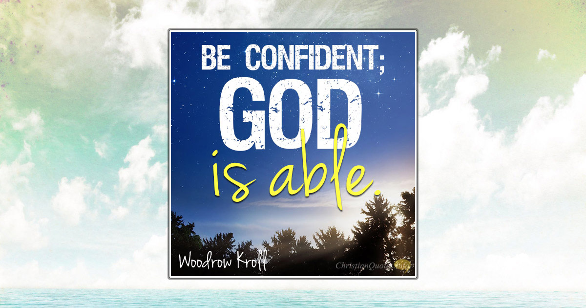 4 Reasons For Confidence In God