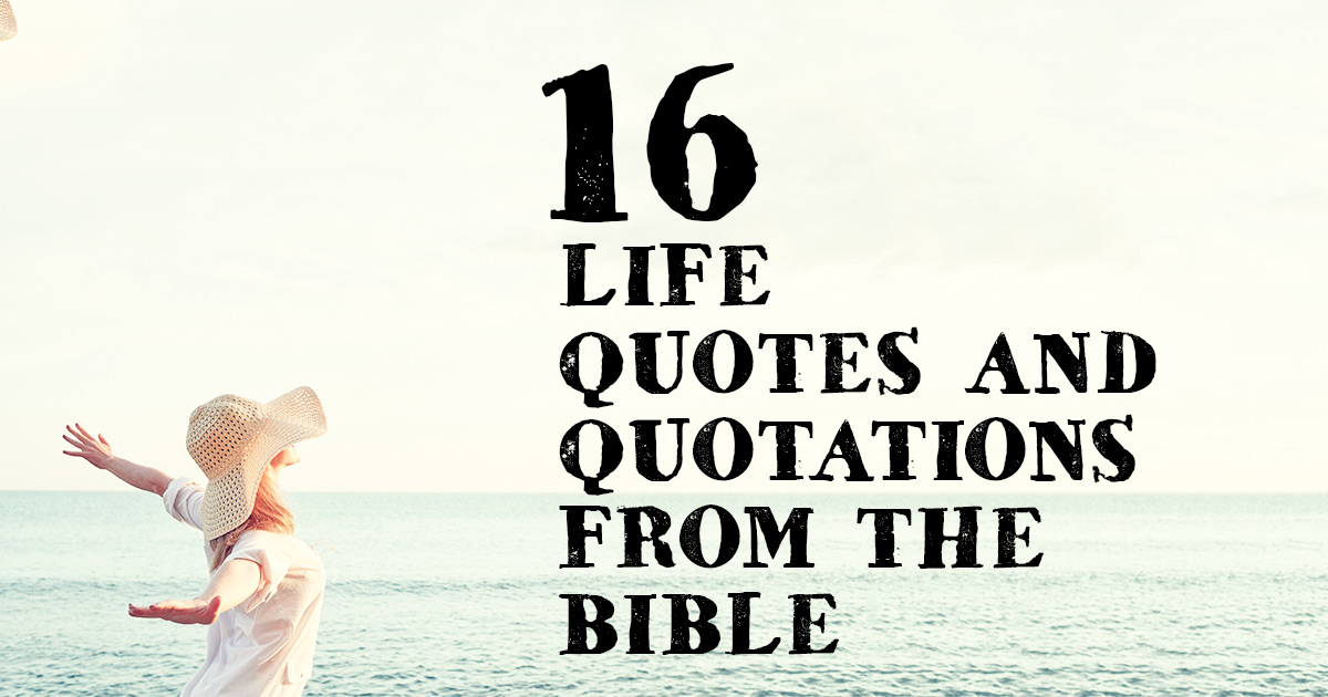 60 Life Quotes And Quotations From The Bible ChristianQuotes New Bible Life Quotes
