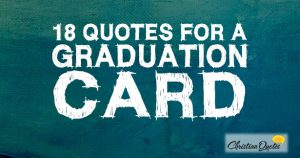 18 Quotes For A Graduation Card