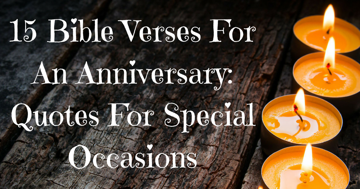 15 Bible Verses For An Anniversary Quotes For Special Occasions